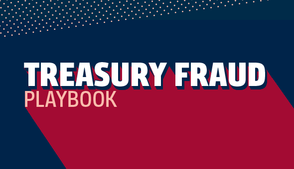 Treasury Fraud: Locking Down Your Best Defense